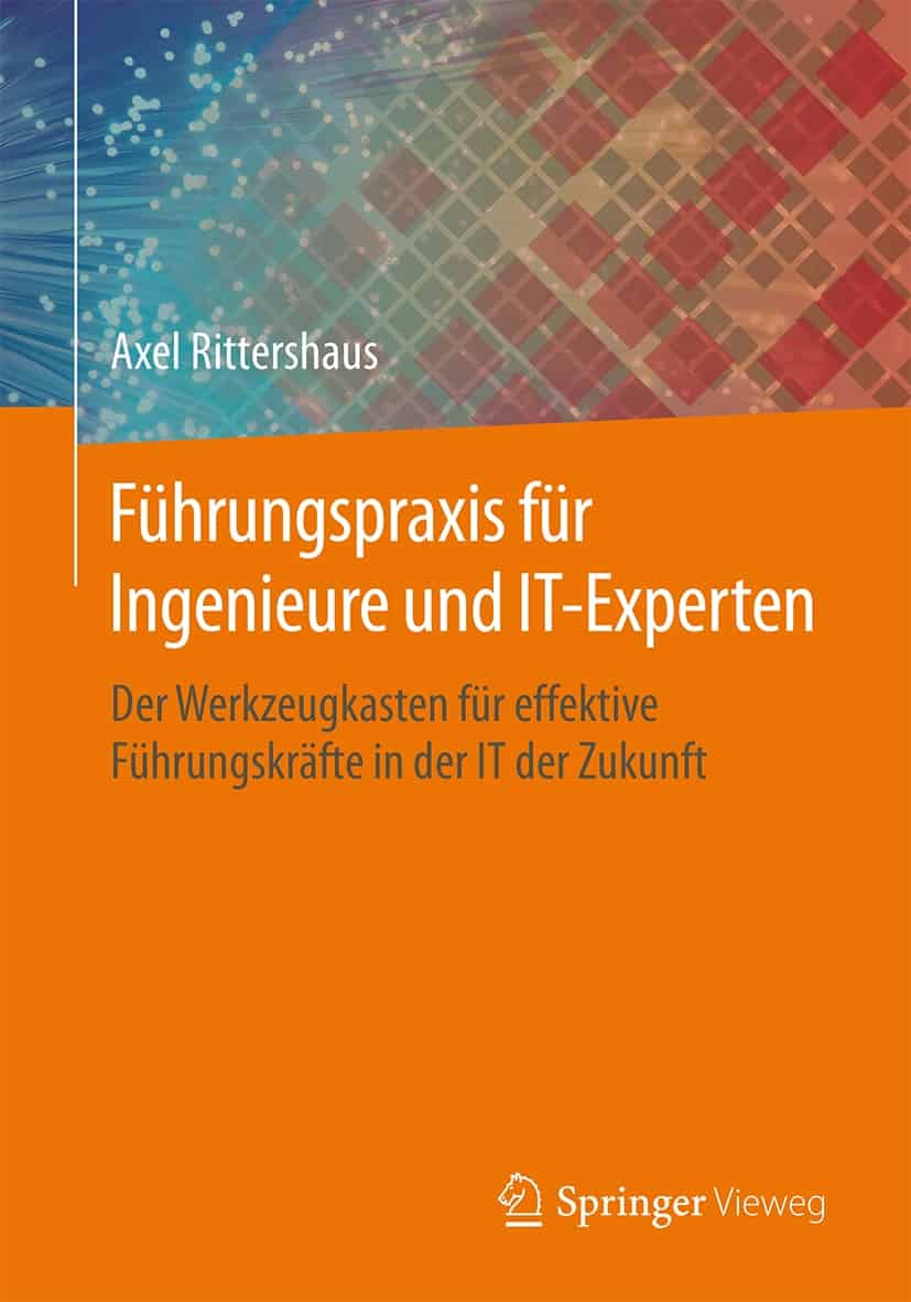 IT Buch Führungspraxis für Ingenieure und IT-Experten
