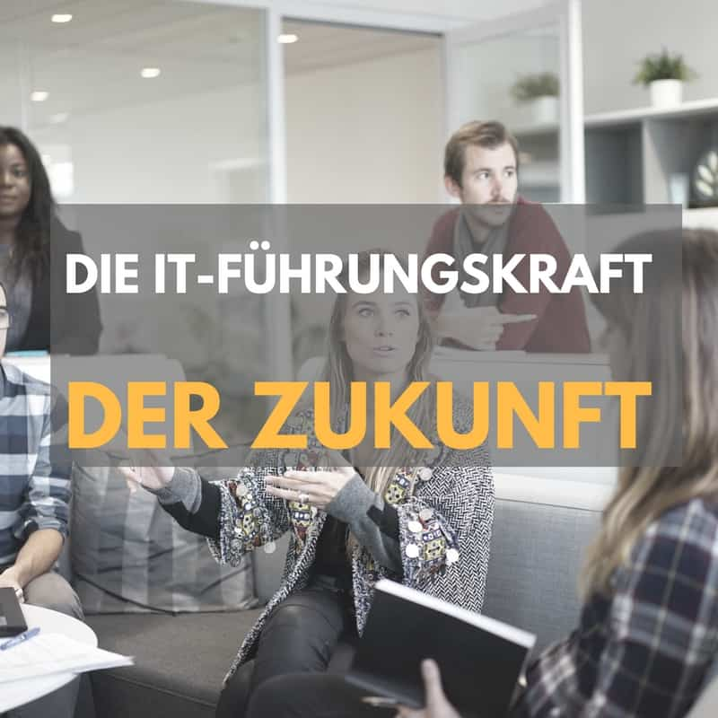 Seminar IT-Führungskraft der Zukunft