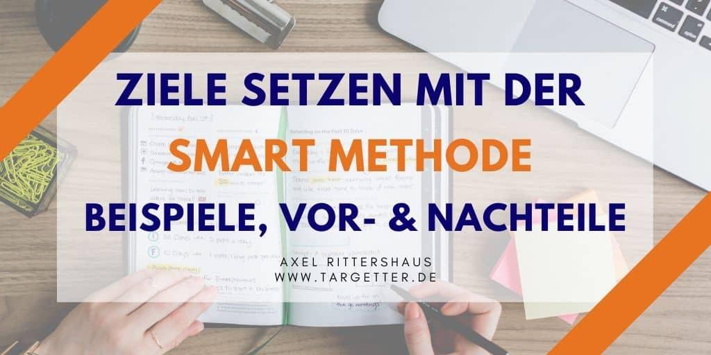 SMART Ziele setzen mit der SMART-Methode
