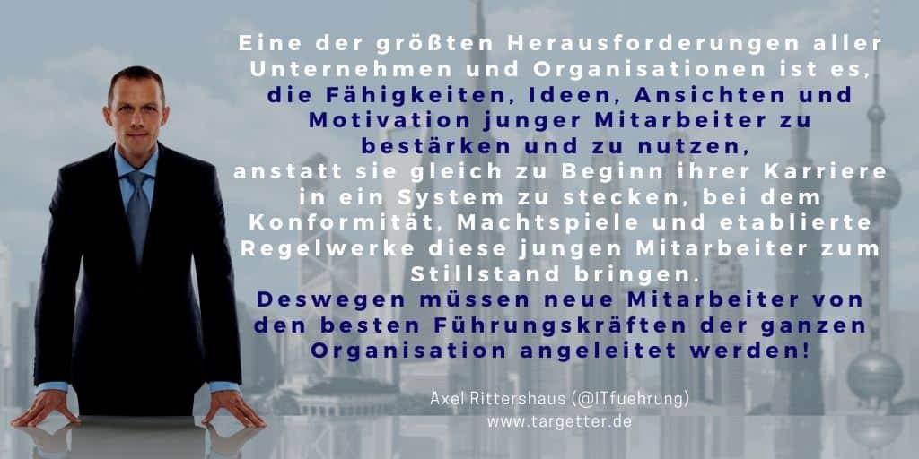 Junge Mitarbeiter müssen von den besten Führungskräften geführt werden - Axel Rittershaus