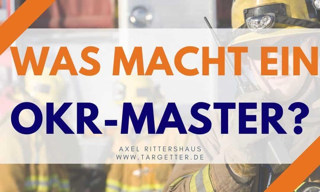 Was macht ein OKR-Master? [OKR Champion]
